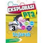 TINGKATAN 3 EKSPLORASI PT3 SEJARAH