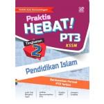 TINGKATAN 2 PRAKTIS HEBAT! PT3 PENDIDIKAN ISLAM