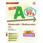 SKOR A KERTAS MODEL PT3 MATHEMATICS ( BILINGUAL )