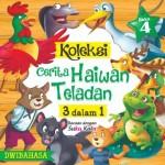 KOLEKSI CERITA HAIWAN TELADAN  - BK 4