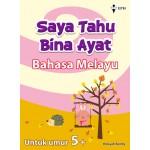 (Umur 5+) Saya Tahu Bina Ayat Bahasa Melayu