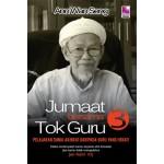 JUMAAT BERSAMA TOK GURU SIRI 3