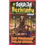 SEKOLAH BERHANTU 8 : ROH PENUNGGU DALAM MAKMAL