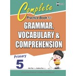 Primary 5 Complete Practice Book for Grammar,Vocabulary & Comprehension