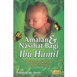 AMALAN & NASIHAT BAGI IBU HAMIL