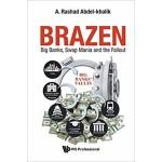 BRAZEN: BIG BANKS, SWAP MANIA & THE FALL