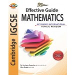 Cambridge IGCSE: Effective Guide Mathematics Extended Topical Revision