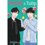 Rose and Tulip