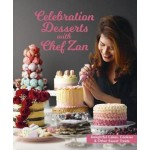 CELEBRATION DESSERTS WITH CHEF ZAN