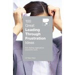 100 GREAT LEADING THROUGH FRUSTRATION ID