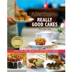 Allanbakes Really Good Cakes : With Tips and Tricks for Successful Baking