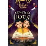THE MIDNIGHT CHILDREN #2: CEMETERY HOUSE