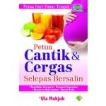 PETUA CANTIK & CERGAS SELEPAS BERSALIN