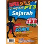 SUPER SKILLS ULANG KAJI PT3 SEJARAH(PENDEKATAN KOMIK)