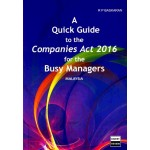 A QUICK GUIDE TO THE COMPANIES ACT 2016