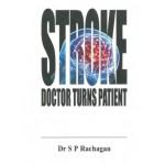 STROKE DOCTOR TURNS PATIENT