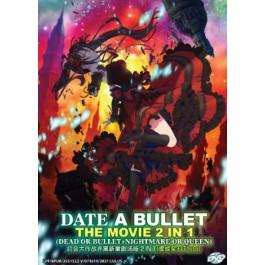 DATE A BULLET THE MOVIE 2 IN 1 (DEAD OR BULLET+NIGHTMARE OR QUEEN) 约会大作战赤黑新章 2 IN 1(虚或实+紅與白)(DVD)