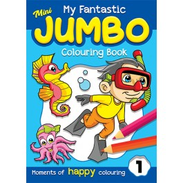 MY FANTASTICS MINI JUMBO COLOURING BK 1