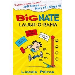 Big Nate: Laugh-O-Rama (Big Nate)