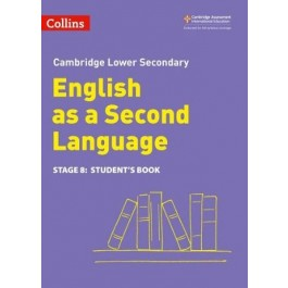 Stage 8 Cambridge Lower Secondary English as a Second Language -  Student's Book