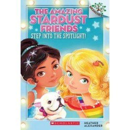 THE AMAZING STARDUST FRIENDS #01: STEP INTO THE SPOTLIGHT!