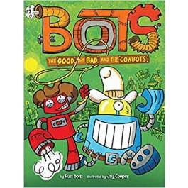 BOTS02 GOOD, BAD, & COWBOTS