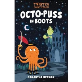 Twisted Fairy Tales: Octo-puss In Boots