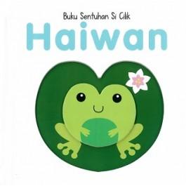 BUKU SENTUHAN SI CILIK: HAIWAN