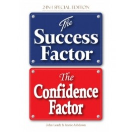 THE SUCCESS FACTOR &THE CONFIDENCE FACTOR