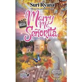 MARRY ME, SENORITA