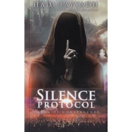 SILENCE PROTOCOL: URBAN OF CONVERGENCE