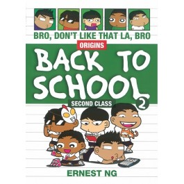 BRO BACK TO SCHOOL: SECOND CLASS