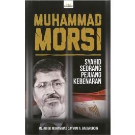 MUHAMMAD MORSI: SYAHID SEORANG PEJUANG KEBENARAN