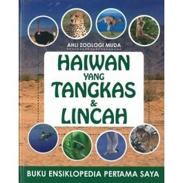 ENSIKLOPEDIA PERTAMA SAYA: HAIWAN YANG TANGKAS & LINCAH