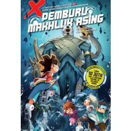 X-VENTURE PEMBELA MAKHLUK 02: PEMBURU MAKHLUK ASING