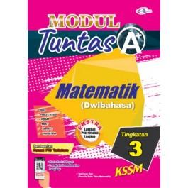 TINGKATAN 3 MODUL TUNTAS A+ MATEMATIK