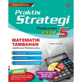 TINGKATAN 5 PRAKTIS STRATEGI MATEMATIK TAMBAHAN(BILINGUAL)