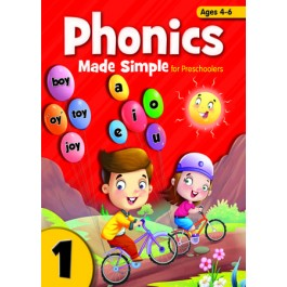 PHONICS MADE SIMPLE FOR PRESCHOOLERS BOOK 1