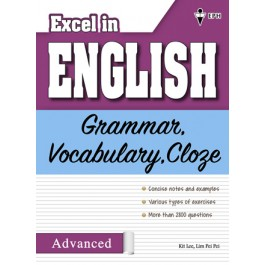 Excel in English - Grammar, Vocabulary, Cloze (Advanced)