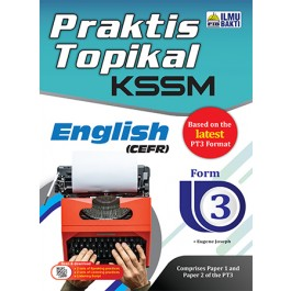TINGKATAN 3 PRAKTIS TOPIKAL KSSM ENGLISH