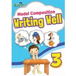 Primary 3 Model Composition Writing Well