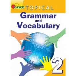 Primary 2 Topical Grammar and Vocabulary