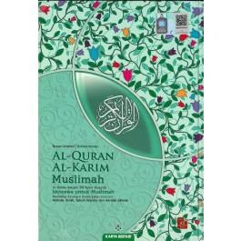 AL-QURAN AL-KARIM MUSLIMAH