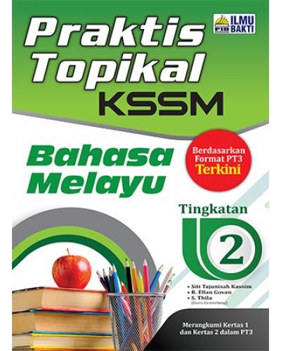 Tingkatan 2 Praktis Topikal Kssm Bahasa Melayu Secondary Smk Revision Books