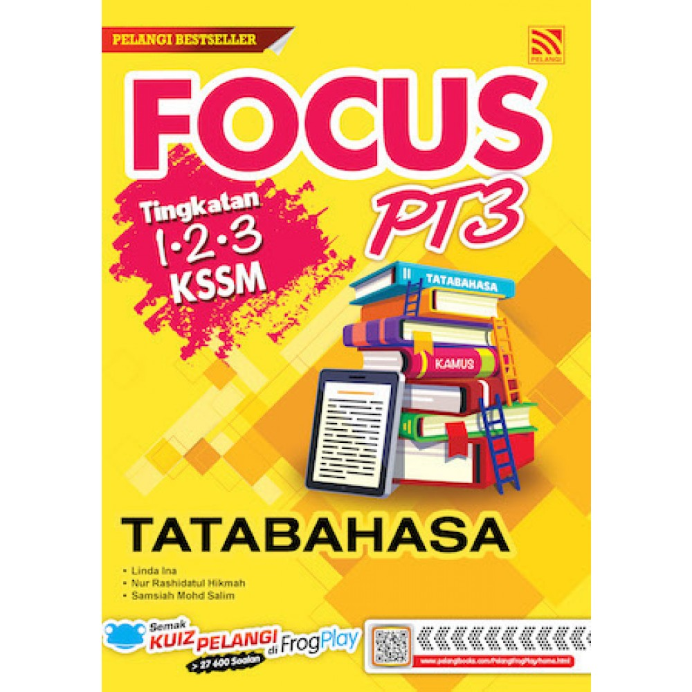 PT3 FOCUS TATABAHASA