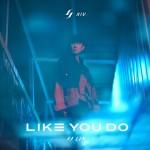 林俊杰 - Like You Do (EP)