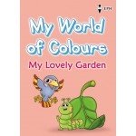 My World of Colours - My Lovely Garden