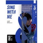 SING WITH ME -李玉玺 DINO LEE