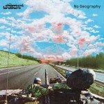NO GEOGRAPHY -CHEMICAL BROTHERS (2LP)