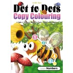 DOT TO DOTS & COPY COLOURING: LEARN NUMBERS